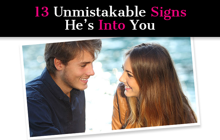 13 Unmistakable Signs He's IntoYou
