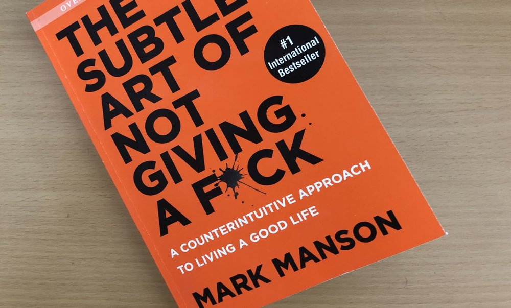 'The Subtle Art of Not Giving a F*ck' and 5 other self-help books to help us get overourselves